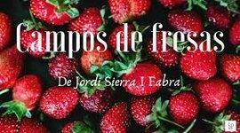 campos de fresas timeline