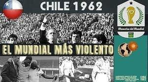 """Mundial Chile """"El mundial más violento"""""""