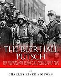 Adolf Hitler's Beer Hall Putsch