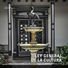Ley 397 de 1997 Ley General de Cultura Art.1 num6.