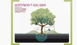 Sentencia de la Corte Constitucional T-025 de 2004 y Auto 091 de 2008