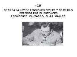 Es creada la Ley General de  Pensiones Civiles de Retiro