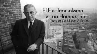 EL EXISTENCIALISMO ES HUMANISMO (1945)