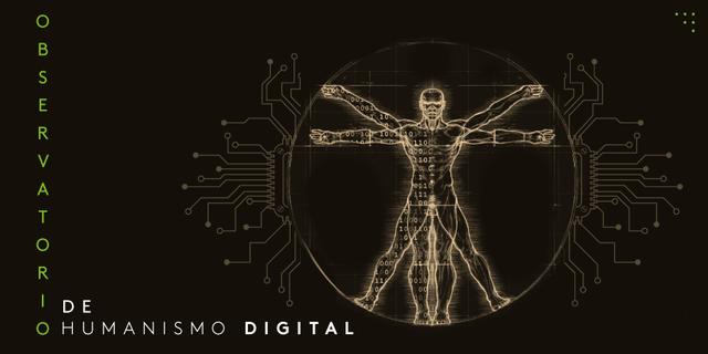 Generalidad del humanismo digital.