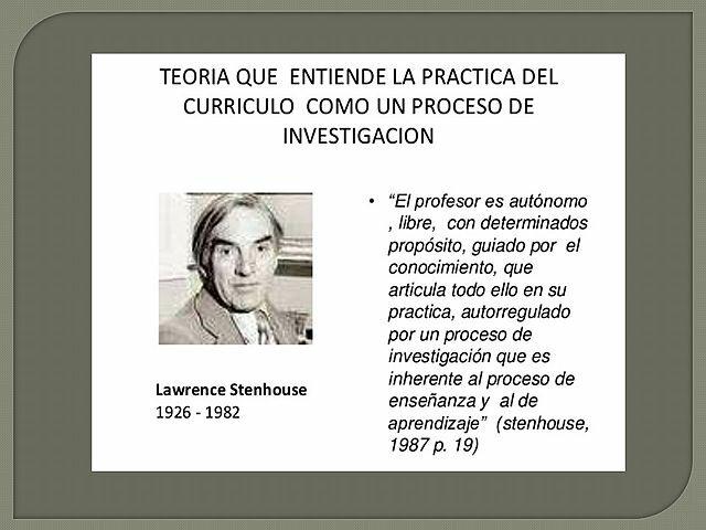 Stenhause (1987) concepción práctica