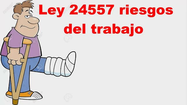 LEY 24.557 DE RIESGOS DEL TRABAJO