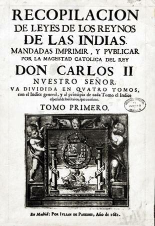 1680, Leyes de Indias y supletoriamente Leyes de Castilla en las colonias españolas