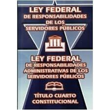Se reformó la Ley Federal de Responsabilidades de los Servidores Públicos