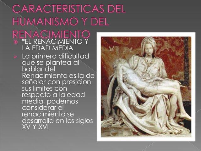 Rasgos mas relevantes del Humanismo Renacentista