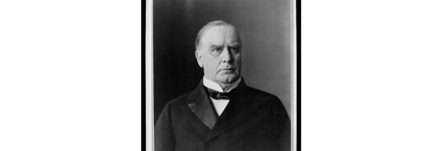 WILLIAM MCKINLEY ELECTED PRESIDENT 2ND TERM