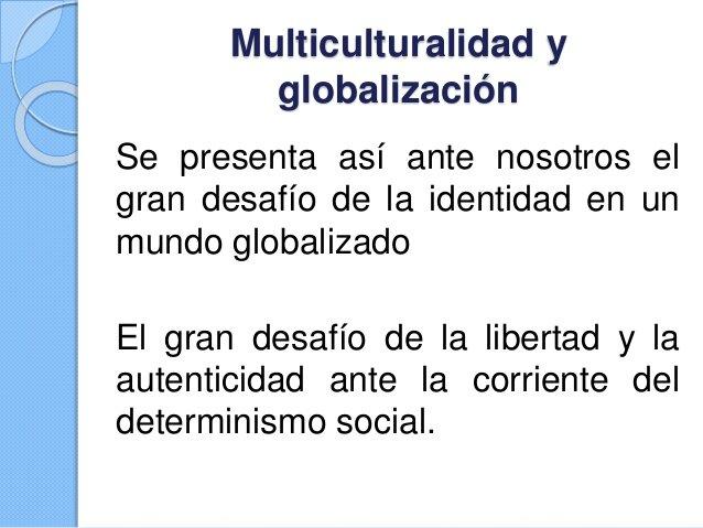 HUMANISMO 3.0 Globalización y Multiculturalismo nuevas democracias