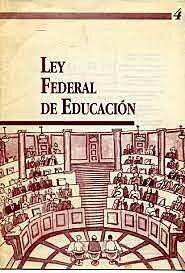 Entra en vigor la Ley Federal de Educación