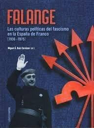 La Falange y Franco