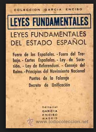 LAS LEYES FUNDAMENTALES EN EL FRANQUISMO