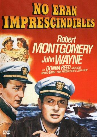 They Were Expendable. (No eran imprescindibles) por John Ford.