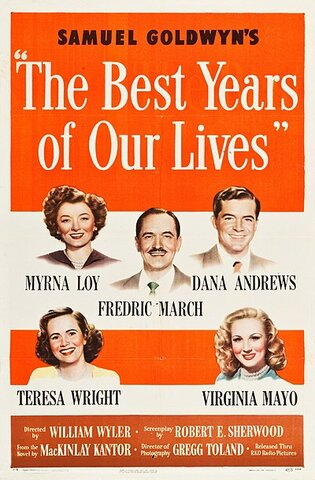 The Best Years of Our Lives por William Wyler.