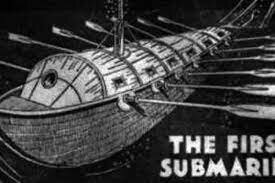 The Earliest Submarine Invented