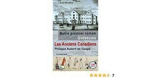 Publication du premier roman canadien-français par Philippe-Ignace-François Aubert de Gaspé