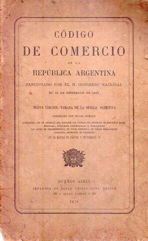 SANCIÓN DEL CÓDIGO DE COMERCIO (derogado en el 2015 por el artículo 4 de la Ley Nº 26.994)