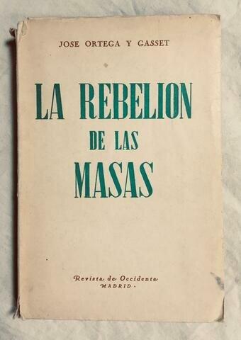 Vuelve a la Universidad y publica La rebelión de las masas.