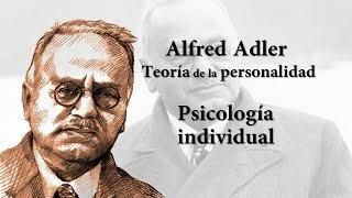 TEORÍA DE LA PSICOLOGÍA INDIVIDUAL (PSICOANALÍTICA)