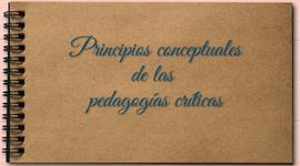 PRINCIPIOS CONCEPTUALES DE LAS PEDAGOGÍAS CRÍTICAS timeline