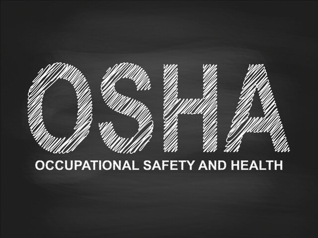 OSHA - (Occupational, Safety and Health Administration)