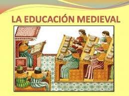 Pensamiento pedagógico Medieval