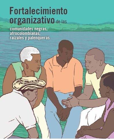Fortalecimiento de las Comunidades Negras, Afrocolombianas, Raizales y Palenqueras
