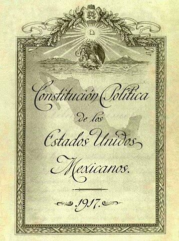 Constitución Política de los Estados Unidos Mexicanos o Carta Magna de 1917