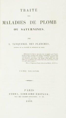 Tanquerel Des Planches - Publica Traité des maladies du plombou saturmisme