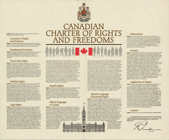The Canadian Charter of Rights and Freedoms.