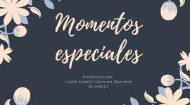 Momentos importantes / Lizeth Camila Cifuentes Martínez ID:768532 timeline