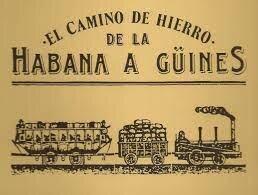 Primer ferrocarril en Cuba
