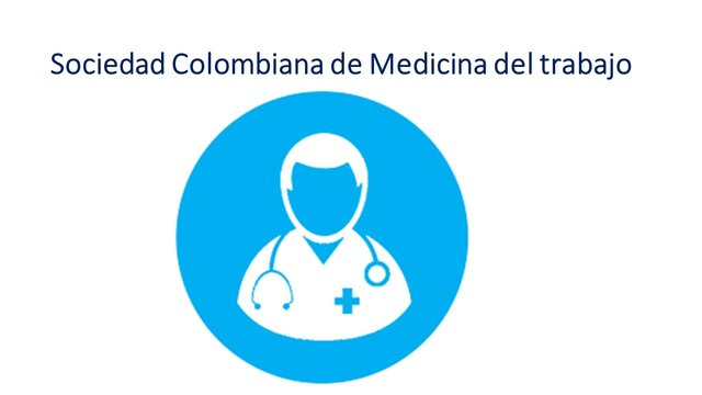 Se Crea la Sociedad Colombiana de Medicina del trabajo