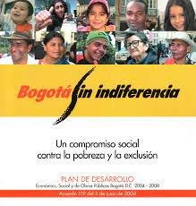 Plan de desarrollo Bogotá sin indiferencia