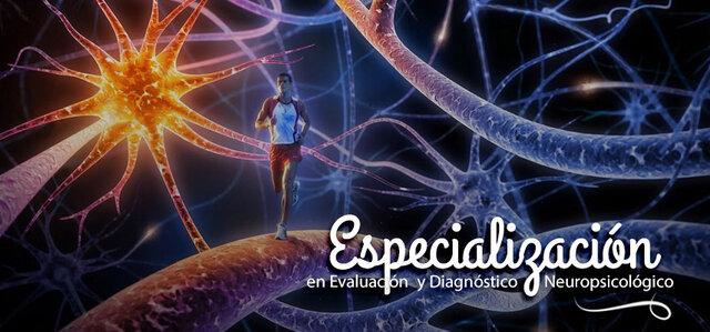ESPECIALIZACIÓN EN NEUROPSICÓLOGIA