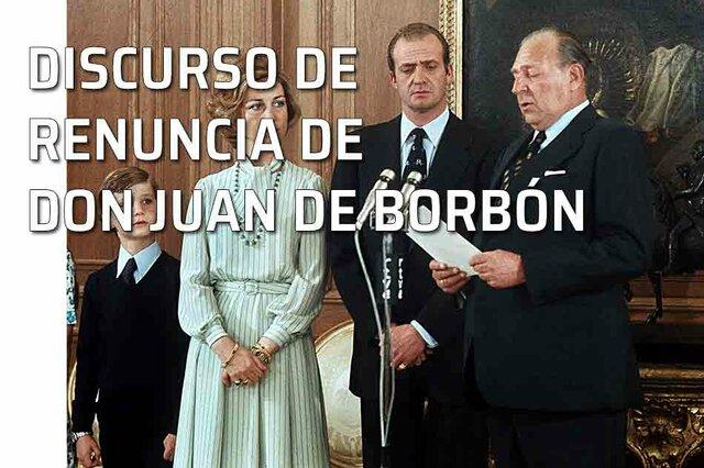 VIDEO: Discurso de la renuncia de don Juan de Borbón.