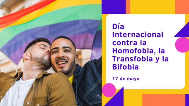 El Día Internacional contra la Homofobia, la Transfobia y la Bifobia