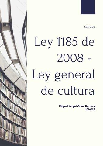 Ley 1185 de 2008 Sistema Nacional de Patrimonio Cultural
