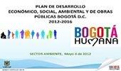 Plan de desarrollo económico, social y de obras públicas de Bogotá.