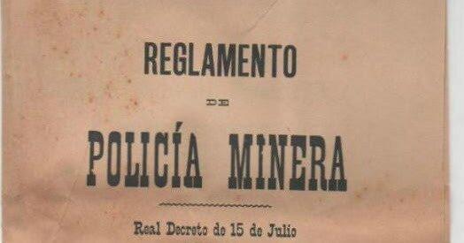 En España- Reglamento de Policía minera