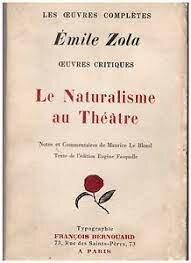 El naturalismo en el teatro. Zola