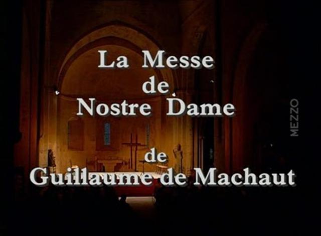 His composition called The Messe de Nostre Dame