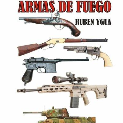 HISTORIA DE LAS ARMAS DE FUEGO timeline