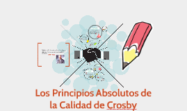 Los 4 absolutos de la Calidad de Crosby
