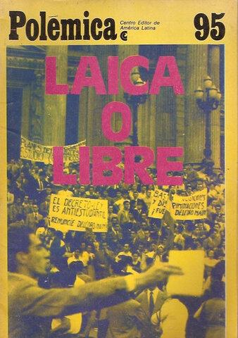 """Decreto 6403/55 """"Laica o Libre"""""""