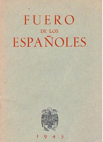 Promulgación del Fuero de los Españoles.