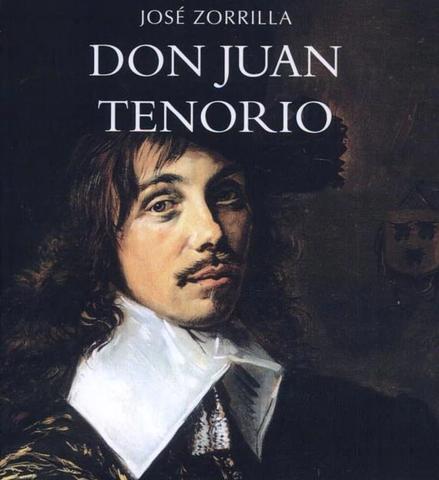 Don Juan Tenorio, José Zorrilla