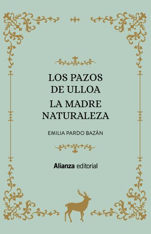 Los Pazos de Ulloa, Emilia Pardo Bazán